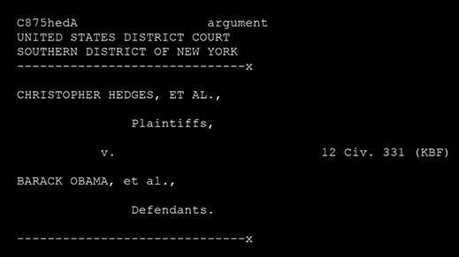 hedges-v-obama-permanent-injunction-hearing-august-7-2012-1a
